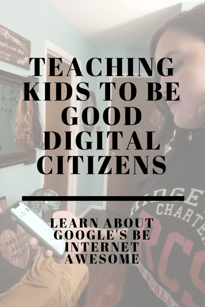 Teaching Kids to Be Good Digital Citizens and Be Internet Awesome #BeInternetAwesome #ItsCoolToBeKind