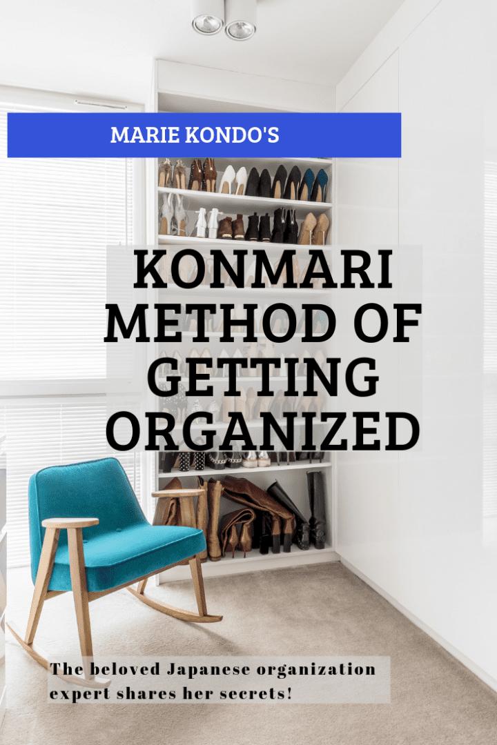 Marie Kondo and the KonMari Method of Getting Organized