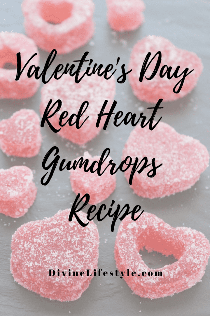Valentine's Day Red Heart Gumdrops Recipe
