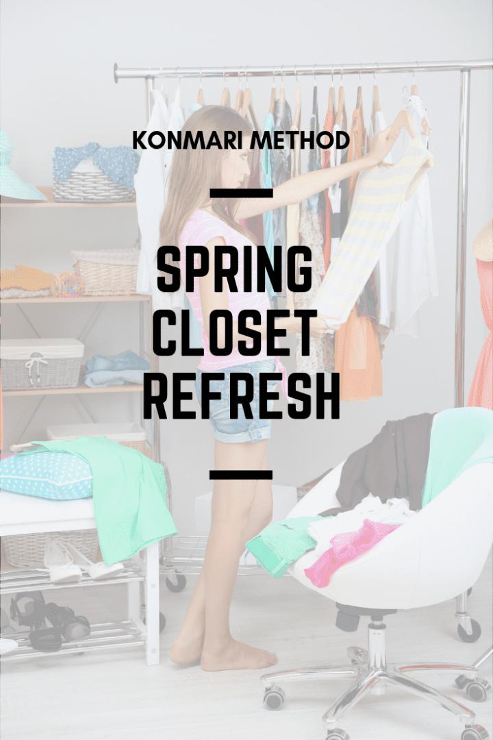Konmari Method Spring Closet Refresh