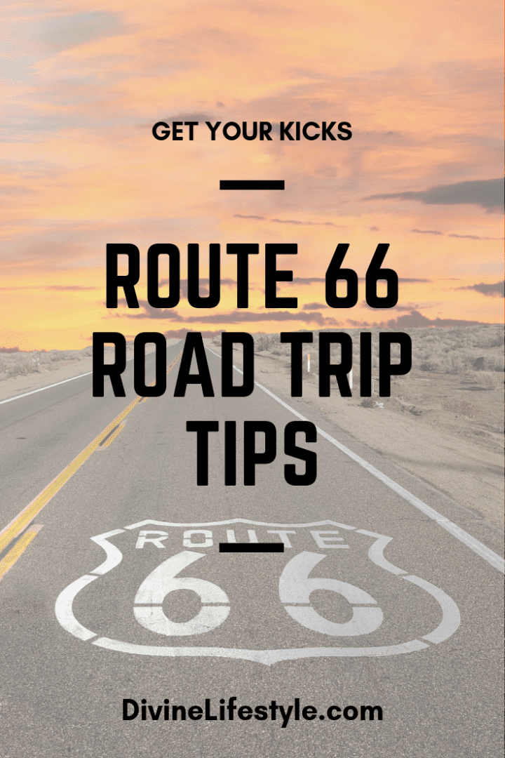 Route 66 Road Trip Tips