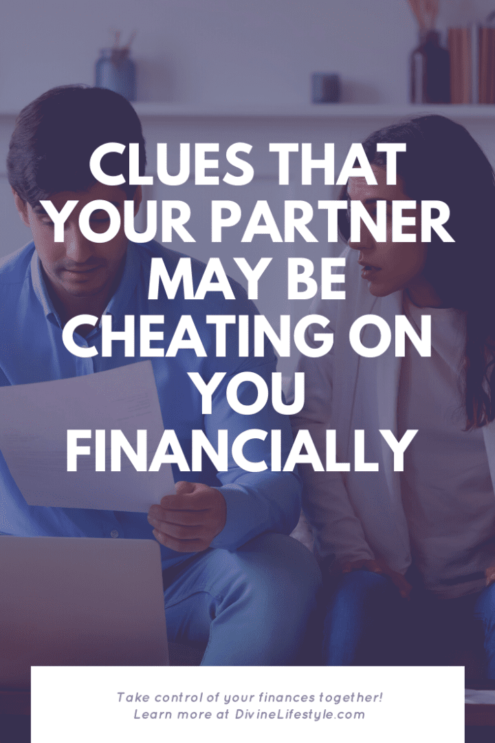 Clues that your partner may be cheating on you financially financial infidelity
