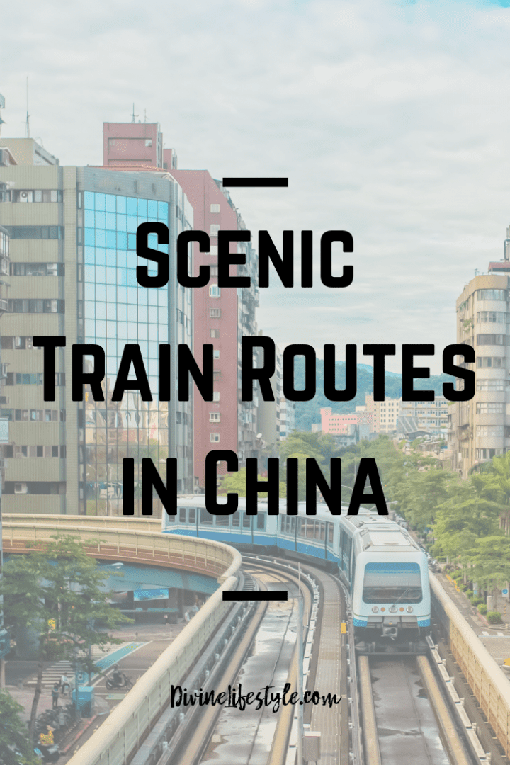 Scenic Train Routes in China