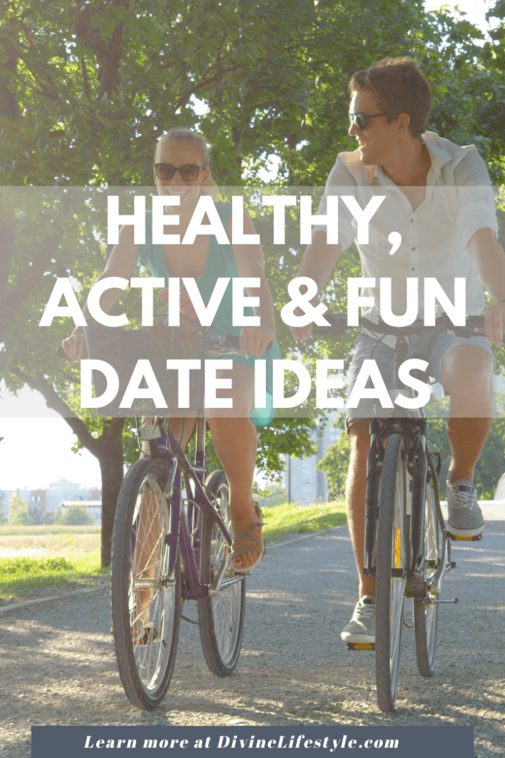 Healthy Active and Fun Date Ideas