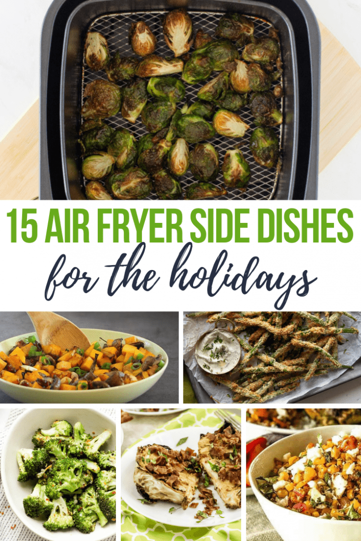 15 Delicious Air Fryer Holiday Sides