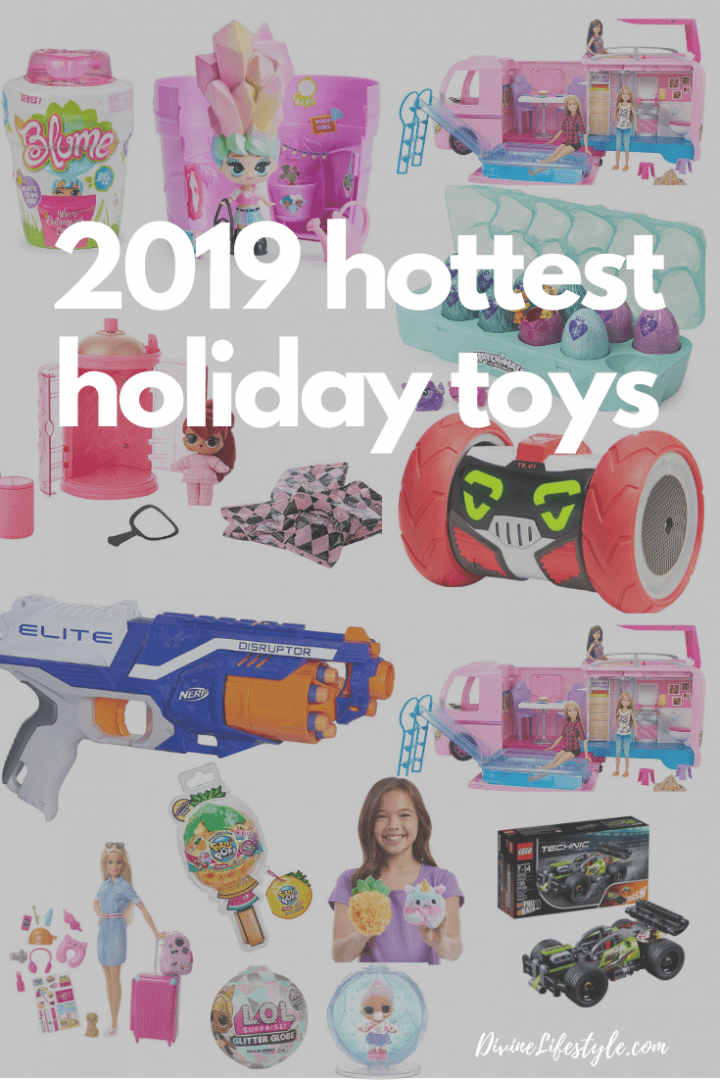 2019 Hottest Holiday Toys