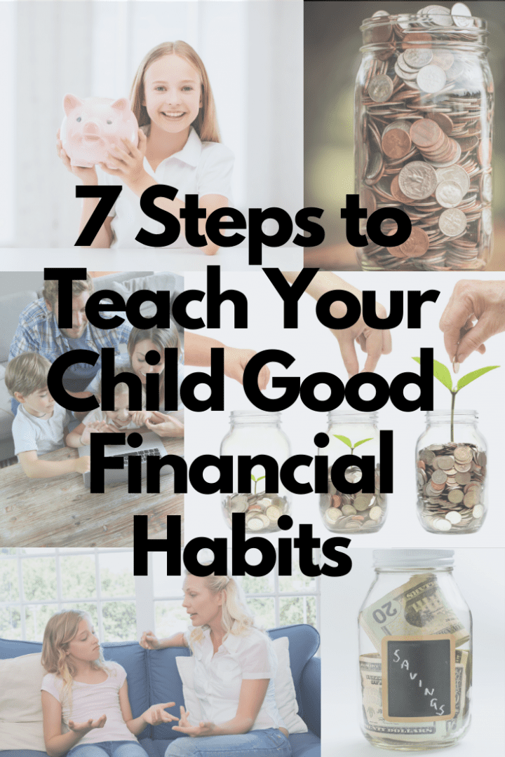 7 Steps to Teach Your Child Good Financial Habits