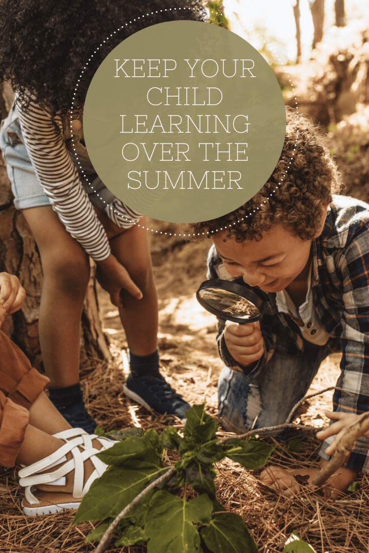 20 Clever Ideas on How to Keep Your Child Learning Over the Summer