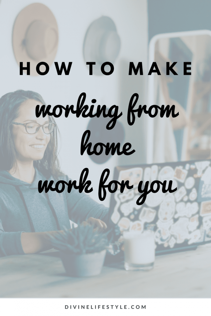 How to Make Working from Home Work