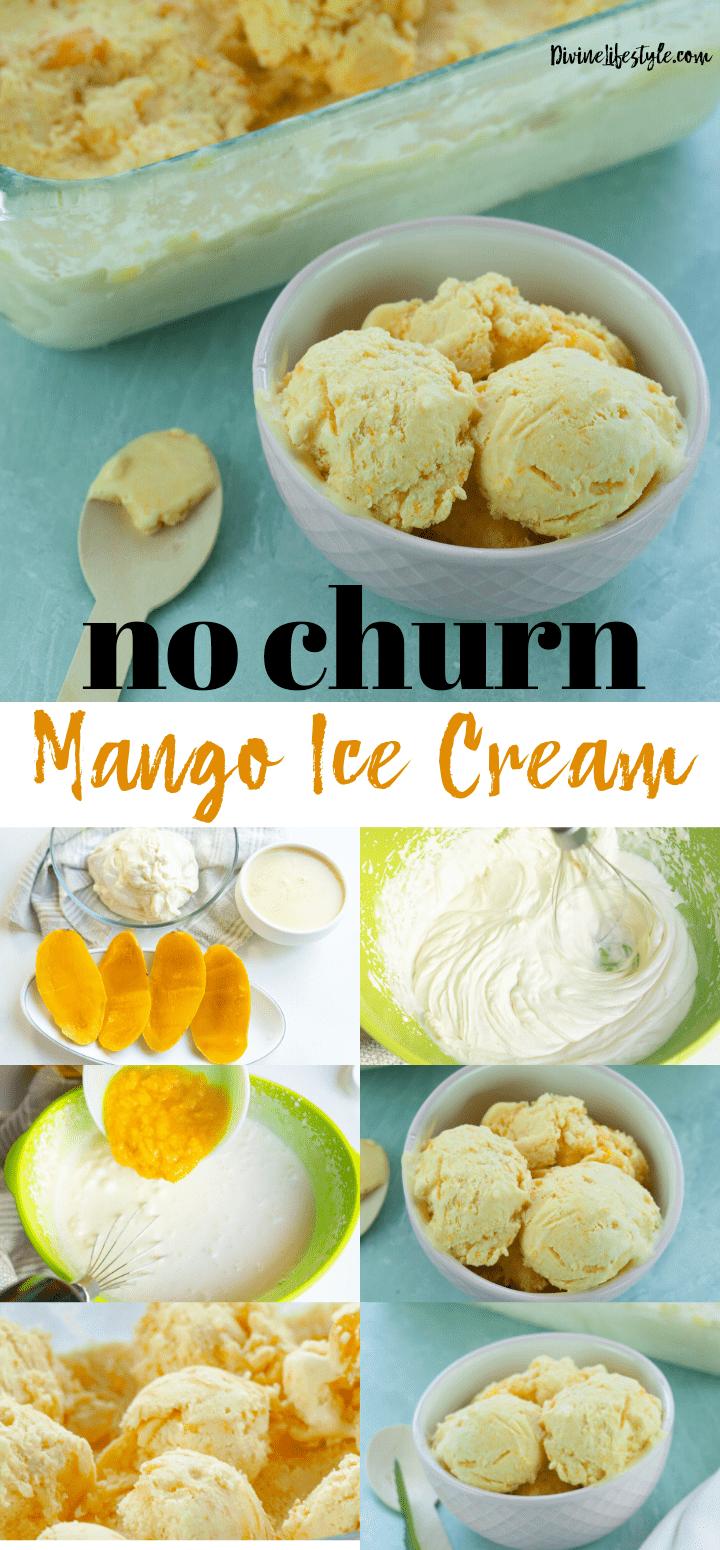 Easy No Churn Homemade Mango Ice CreamRecipe
