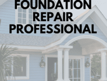 4 Things to Look for in a Foundation Repair Professional