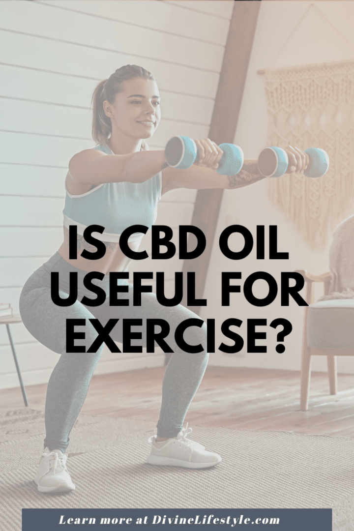 Is Cannabidiol Oil Useful for Exercise?