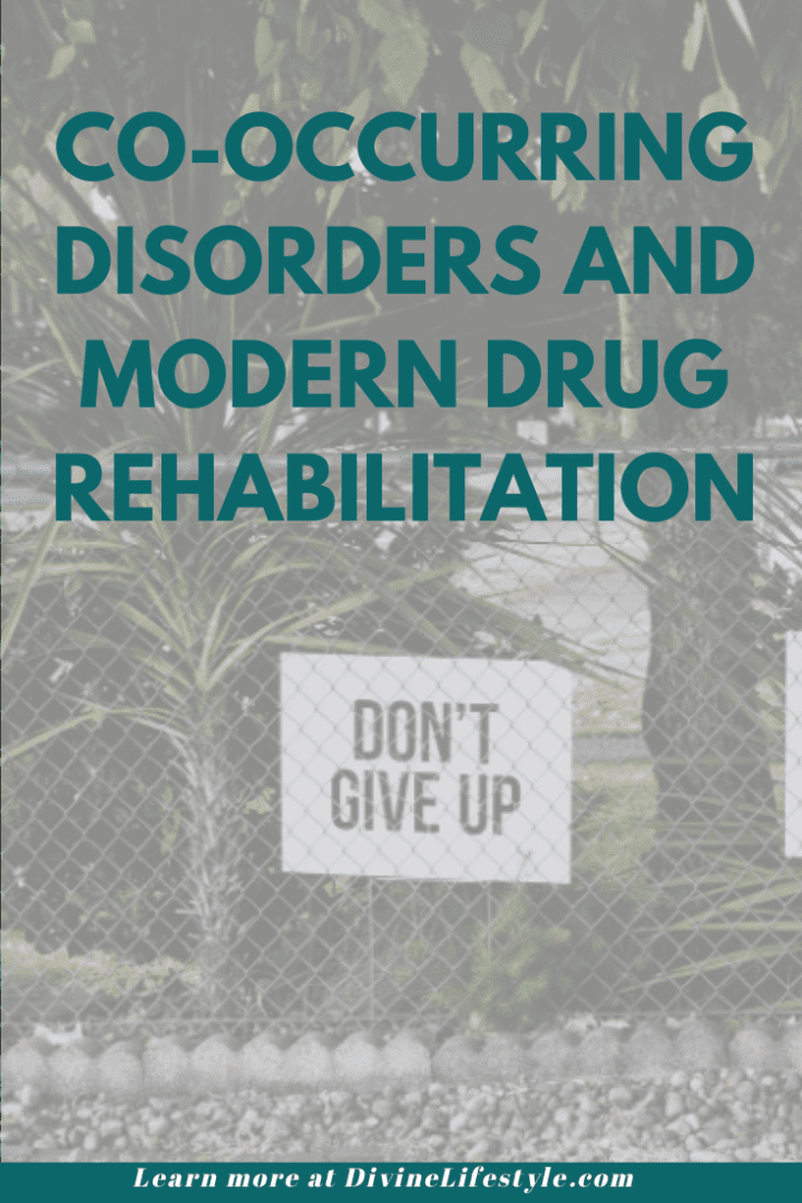 Co-Occurring Disorders and Modern Drug Rehabilitation
