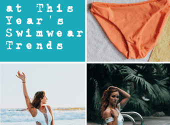 Summer Rewind: A Look at This Year's Swimwear Trends