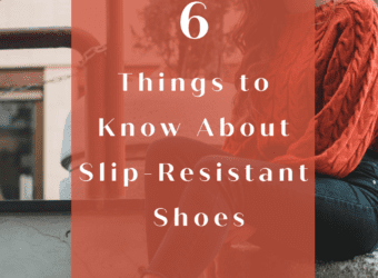 6 Things to Know About Slip-Resistant Shoes