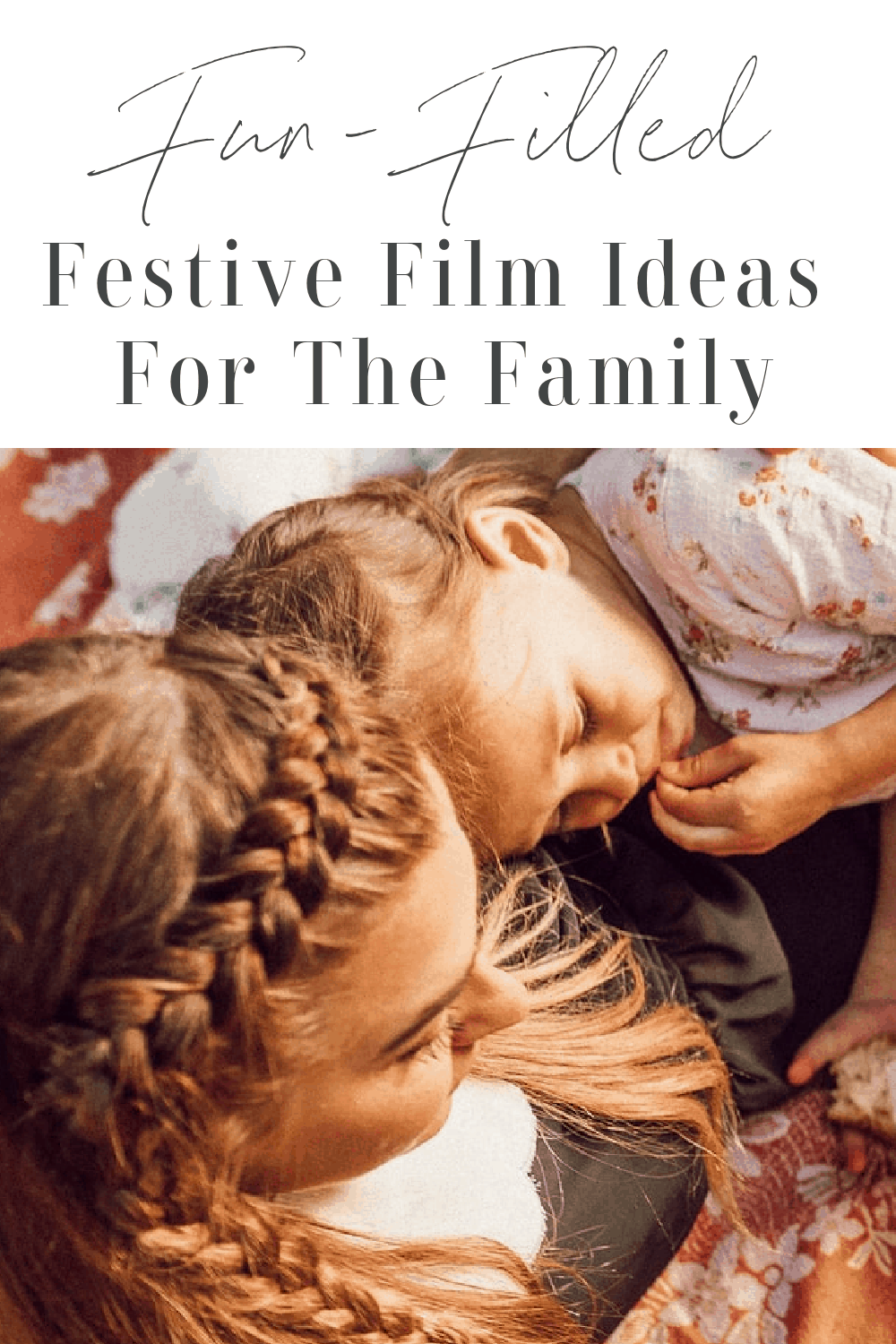 Fun-Filled Festive Film Ideas For The Family