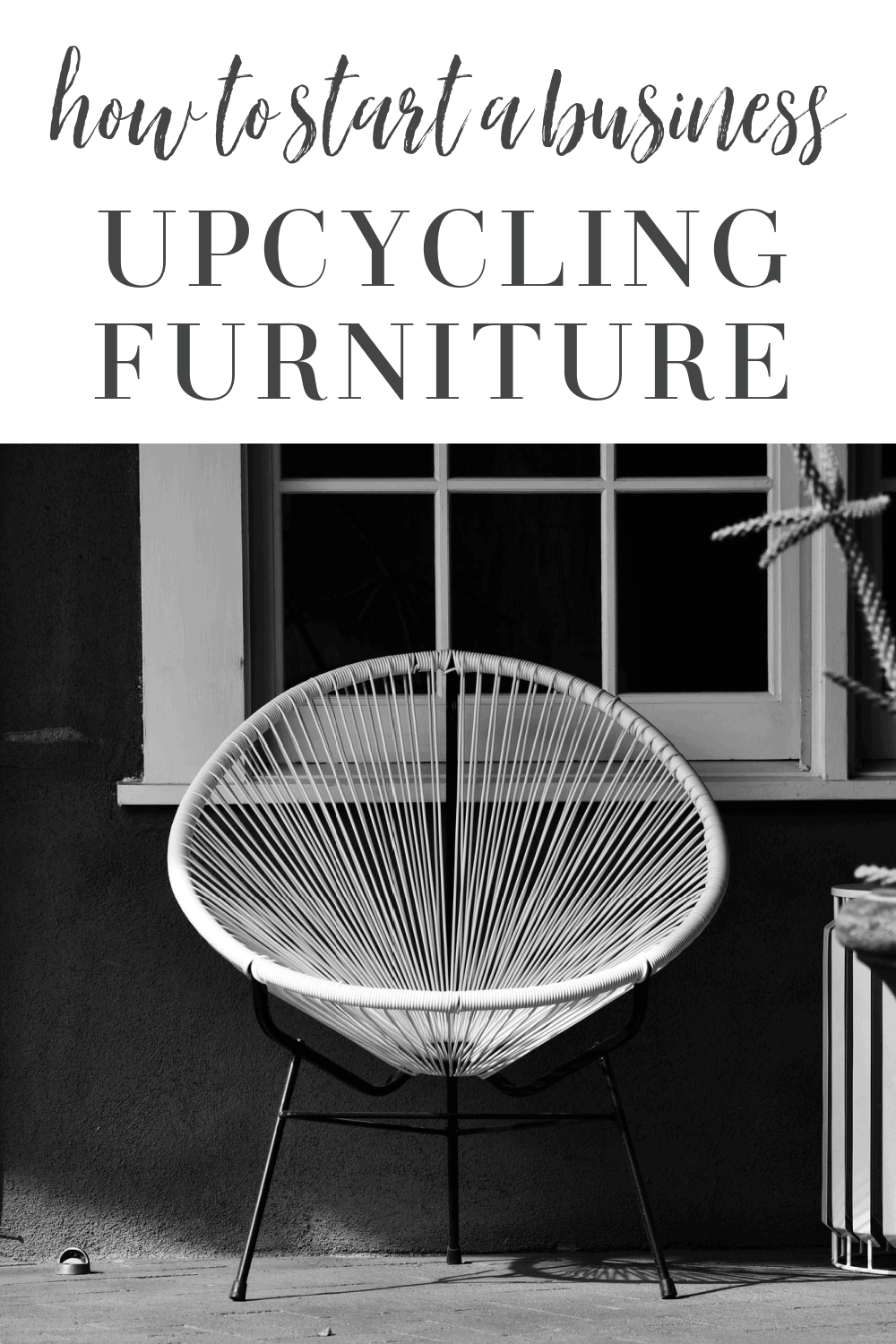 How To Start a Business Upcycling Furniture