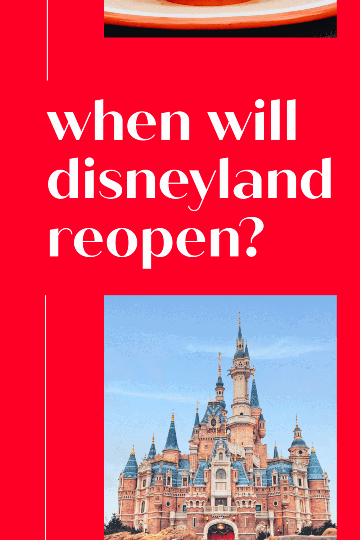 When Will Disneyland Reopen?