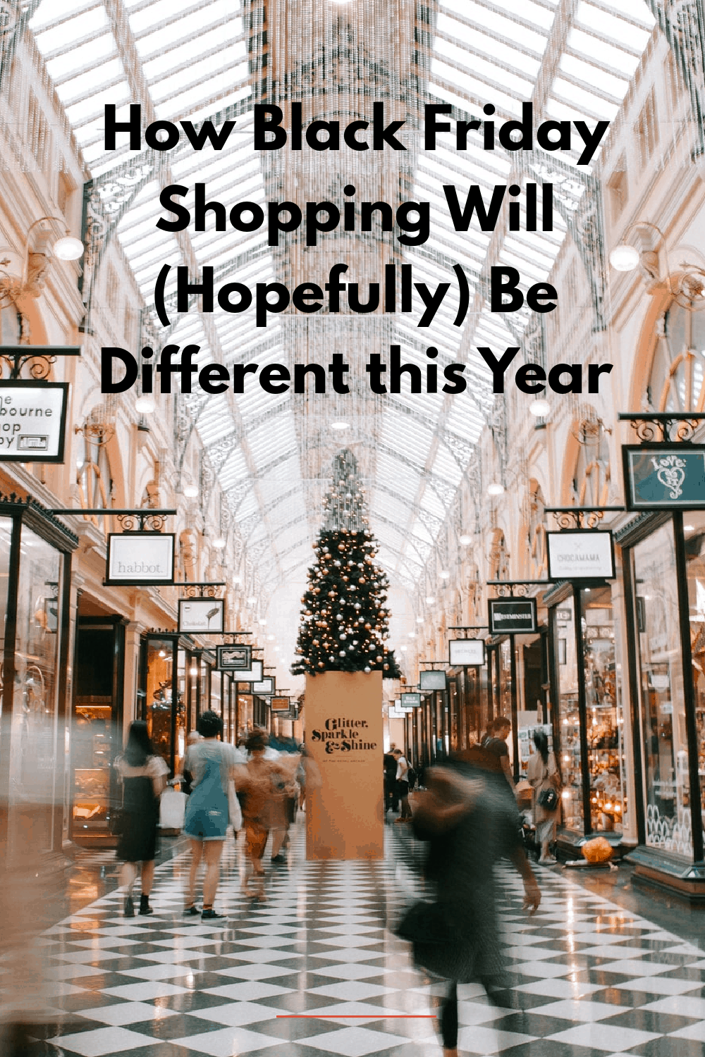 How Black Friday Shopping Will (Hopefully) Be Different this Year
