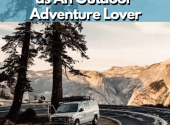How to Prepare for a Comfortable Road Trip as An Outdoor Adventure Lover
