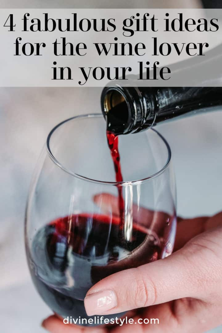 4 fabulous gift ideas for the wine lover in your life