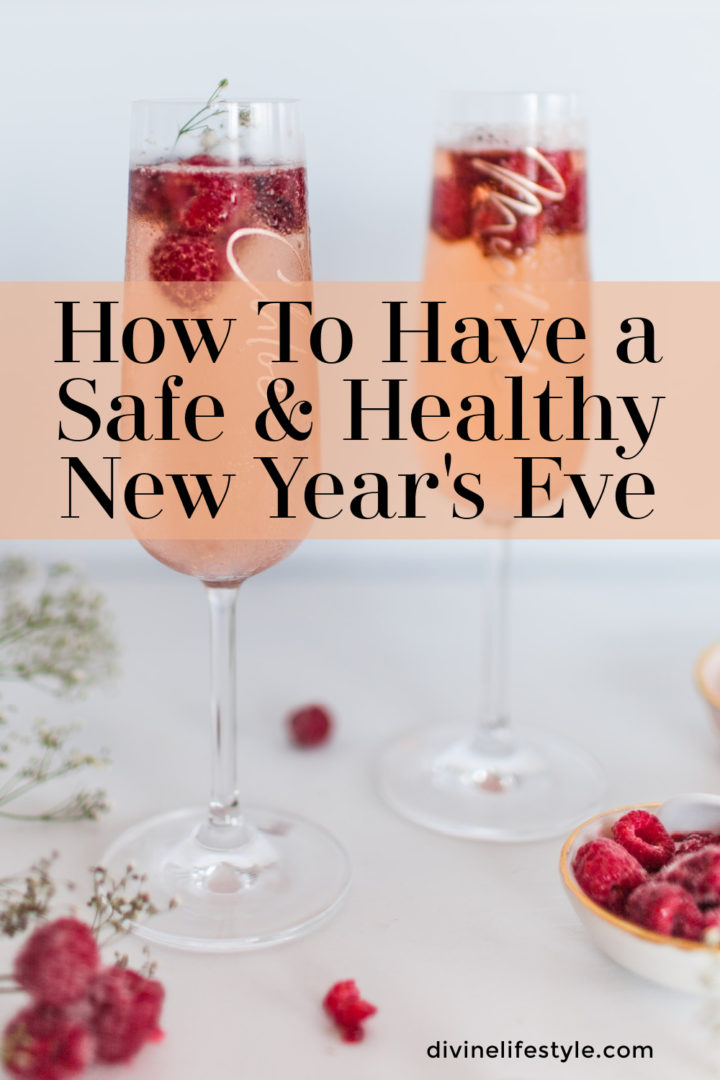 How To Have a Safe & Healthy NYE