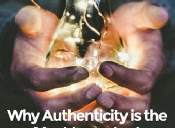 Why Authenticity is the Most Important Buzzword in Leadership Right Now