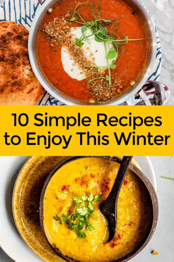 10 Simple Recipes for Your Family to Enjoy This Winter