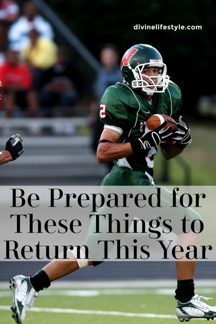 Be Prepared for These Things to Return This Year