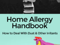 Home Allergy Handbook: How to Deal With Dust & Other Irritants