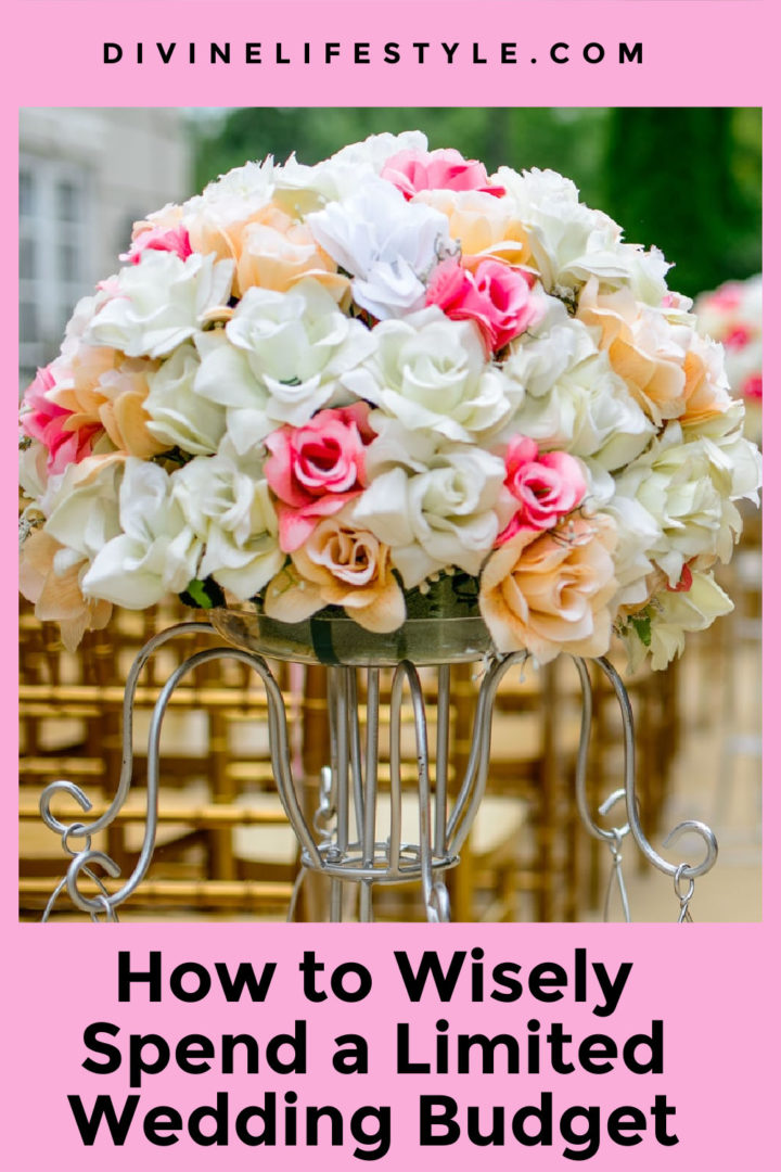 How to Wisely Spend a Limited Wedding Budget